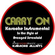 Carry On (In The Style Of Avenged Sevenfold) [Karaoke Instrumental Version] - Single Songs