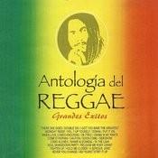 Antologia Del Reggae (Grandes Exitos) Songs
