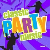 Classic Party Music, Vol. 2 Songs