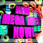 New Mega Hits Now! 2013 Songs