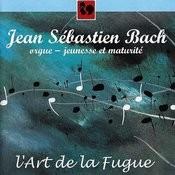 Bach: L'art De La Fugue (The Art Of Fugue) Songs