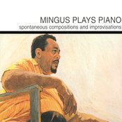 Mingus Plays Piano Songs