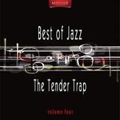 Meritage Best Of Jazz: The Tender Trap, Vol. 4 Songs