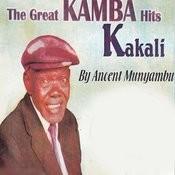 The Great Kamba Hits (Kakali) Songs