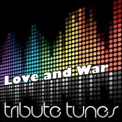 Love And War Song