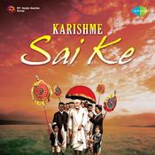 Karishme Sai Ke Songs
