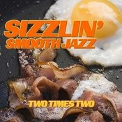 Sizzlin' Smooth Jazz Songs
