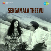 Sengamala Theevu Songs