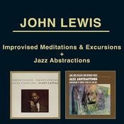 Improvised Meditations & Excursions + John Lewis Presents Contemporary Music: Jazz Abstractions Songs