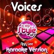 Voices (In The Style Of Ann Lee) [Karaoke Version] Song
