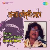 Danay Godhuli Mekhe - Nirmala Misra Songs