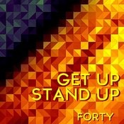 Get Up Stand Up Songs