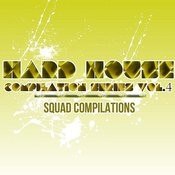 Hard House Compilation Series Vol. 4 Songs