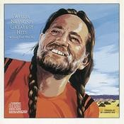 Willie Nelson's Greatest Hits (And Some That Will Be) Songs