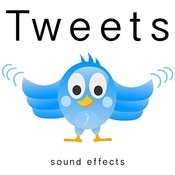Tweets Sound Effects Songs