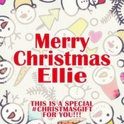 Merry Christmas Ellie - A Special #christmasgift For You Songs