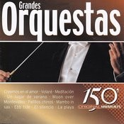 Grandes Orquestas Songs