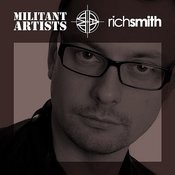 Militant Artists Presents... Rich Smith (Continuous Mix) Song