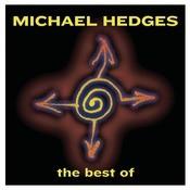 Best Of Michael Hedges Songs