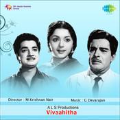 Vivahitha Songs