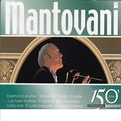 Mantovani 150 Original Moments Songs