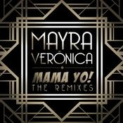 Mama Yo! (Remixes) Songs