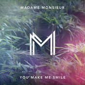 You Make Me Smile Song