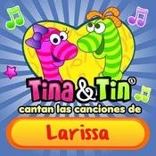 Cantan Las Canciones De Larissa Songs