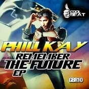 Remember The Future Songs