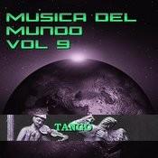 Música Del Mundo Vol.9 Tango Songs