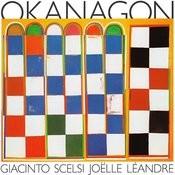 Giacinto Scelsi: Okanagon Songs