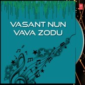 Vasant Nun Vava Zodu Songs