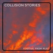 Fugitive From Rust Songs