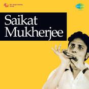 Saikat Mukherjee Songs