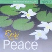 Reiki Peace - The Ultimate Reiki Album, Vol. III Songs