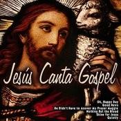 Jesús Canta Gospel Songs