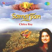 Samarpan Chitra Roy Songs