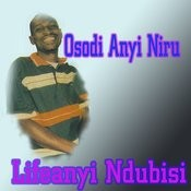 Osodi Anyi Niru Songs