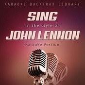Sing In The Style Of John Lennon (Karaoke Version) Songs