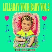 Lullaby Your Baby, Vol. 2 Songs