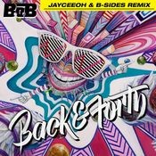 Back and Forth (Jayceeoh & B-Sides Remix) Song