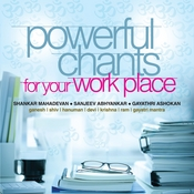 Powerful Chants For Your Work Place Songs