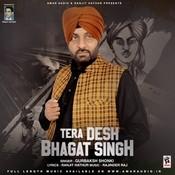 Tera Desh Bhagat Singh Song