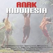 Anak Indonesia Songs