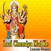 Laal Chunariya Mai Ke Songs