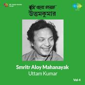 Smritir Aloy Mahanayak Uttamkumar 4 Songs