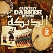 Greatest Dabkeh Album 2 Songs