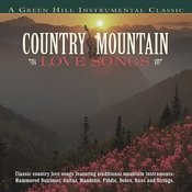Country Mountain Love Songs Songs