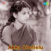 Akka Chellelu Songs