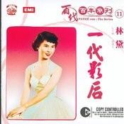 Pathe 100: The Series 11 Yi Dai Ying Hou Songs